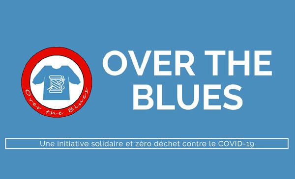 OVER THE BLUES – Initiative solidaire contre le COVID-19
