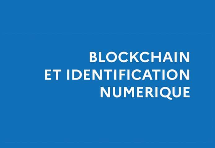 La technologie Blockchain : une révolution pour l'identification ?